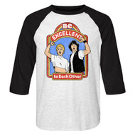 Bill & Ted's Excellent Adventure 80s Movie Be Excellent Adult 3/4 Raglan T-Shirt