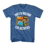 Step Brothers Movie So Much Room for Activities bunk beds Adult T-Shirt Tee