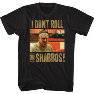 The Big Lebowski 90s Movie I Don't Roll On Shabbos Walter Image Adult Short Sleeve T-Shirt