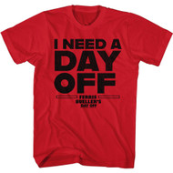 Ferris Bueller's Day Off 80s Movie I Need A Day Off Adult Short Sleeve T-Shirt Graphic Tee