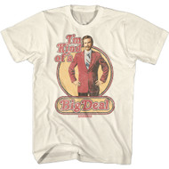 Anchorman Movie Ron Burgundy I'm Kind of A Big Deal Ault Short Sleeve T-Shirt