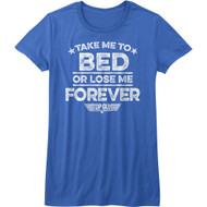 Top Gun 1980's Military Action Movie Take Me To Bed Lose Me Womens T-Shirt Tee