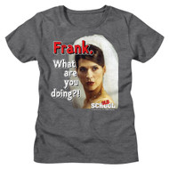 Old School Movie Frank What Are You Doing Ladies Short Sleeve T-Shirt Graphic Tee