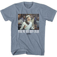 Old School Movie You're My Boy Blue Short Sleeve T-Shirt Graphic Tee