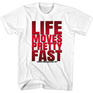 Ferris Bueller's Day Off Movie Life Moves Pretty Fast Adult Short Sleeve T-Shirt