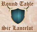 Round Table - Sir Lancelot