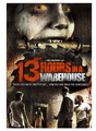 13 Hours In A Warehouse (2008) DVD