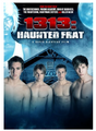 1313: Haunted Frat (2011) DVD