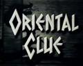Oriental Clue (1951) DVD