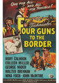 Four Guns To The Border (1954) DVD