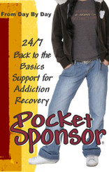 Pocket Sponsor, 24/7 Back to the Basics Support for Addiction Recovery