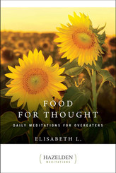 Food for Thought Daily Meditations for Overeaters