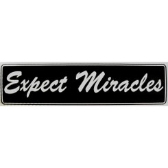 EXPECT MIRACLES Bumper Sticker