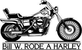 Bill W. Rode a Harley Shirt