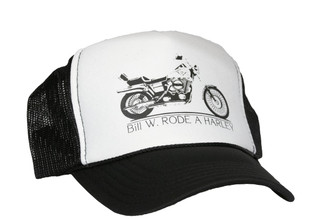 Bill W. Rode a Harley Trucker Hat