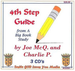 4TH STEP GUIDE FROM A BIG BOOK STUDY BY JOE MCQ. & CHARLIE P. AUDIO CD'S