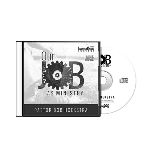 Our Job As Ministry CD