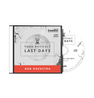These Difficult Last Days CD