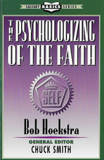 The Psycologizing of the Faith