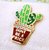 Jubly Umph Don't Be A Prick Cactus Lapel Pin - Cobalt Heights