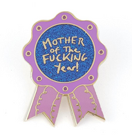 Jubly Umph Mother of The F*cking Year Lapel Pin - Cobalt Heights