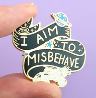 Jubly Umph I Aim To Misbehave Lapel Pin - Cobalt Heights