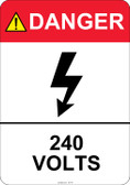 Danger 240 Volts #53-417 thru 70-417