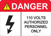 Danger 110 Volts, Authorized Personnel Only #53-426 thru 70-426