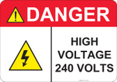 Danger High Voltage 240 Volts - #53-437 thru 70-437