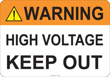 Warning High Voltage Keep Out #53-706 thru 70-706
