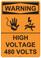 Warning High Voltage 480 Volts, #53-644 thru 70-644