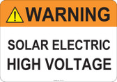 Warning Solar Electric High Voltage #53-713 thru 70-713