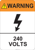 Warning 240 Volts #53-817 thru 70-817