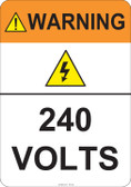Warning 240 Volts #53-822 thru 70-822