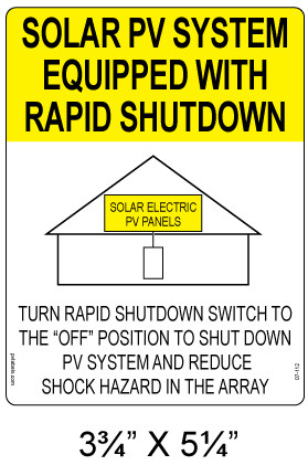 Solar Sign - SOLAR PV SYSTEM EQUIPPED WITH RAPID SHUTDOWN - Item #07-112