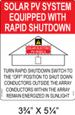 Solar Sign - SOLAR PV SYSTEM EQUIPPED WITH RAPID SHUTDOWN - Item #07-114