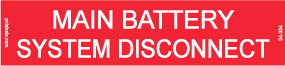 """Battery Disconnect Placard - 4"""" x 1"""" - Item #04-304"""