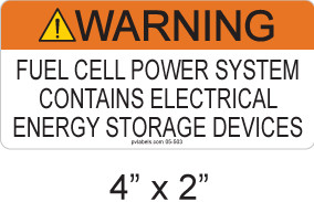 """Warning Fuel Cell Power Source Label - 4"""" X 2"""" - 1/4"""" Letters - Item #05-211"""