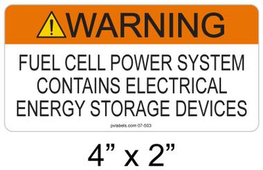 Warning Fuel Cell Power System - .040 Aluminum - Item #07-503