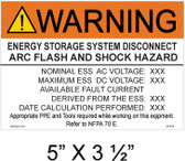 "Warning Energy Storage System Disconnect Arc Flash and Shock Hazard- Custom Label 5"" X 3 1/2""- Item # 05-670"