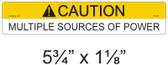 "Caution Multiple Sources of Power - 5 3/4"" X 1 1/8"" - 3/16"" Letters - Item #05-307"