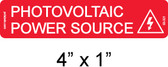 Photovoltaic Power Source Label - PV Labels #03-321 - NEC 690.31(E)(3)