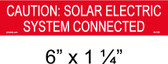 "Solar Warning Placard - 6"" x 1 1/4"" - Item #04-335"