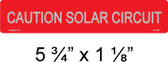 Caution Solar Circuit Label - Reflective - Solar Warning Label - Item #02-329