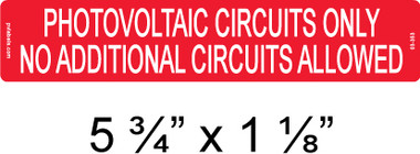 """Photovoltaic Circuits Only - No Additional Circuits Allowed - 1/4"""" Letters - Item #03-353"""
