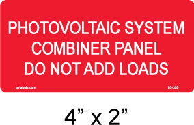 "PV Solar Label - Do Not Add Loads - 4"" x 2"" - 1/4"" Letters - Item #03-355"