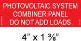 """DO NOT ADD LOADS Placard - 4"""" x 1 3/8"""" - 1/4"""" Letters - PV Labels #04-355"""