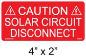 """PV Caution Solar Circuit Disconnect Label - 4"""" x 2"""" - 1/4"""" Letters - Item #03-373"""
