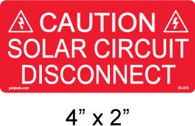 "PV Caution Solar Circuit Disconnect Label - 4"" x 2"" - 1/4"" Letters - Item #03-373"