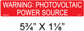 "PV Solar Warning Label - 5 3/4"" x 1 1/8"" - 3/8"" Letters - Item #03-314"